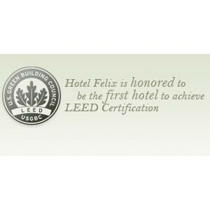 Hotel Felix Chicago - LEED and Green Seal Certified